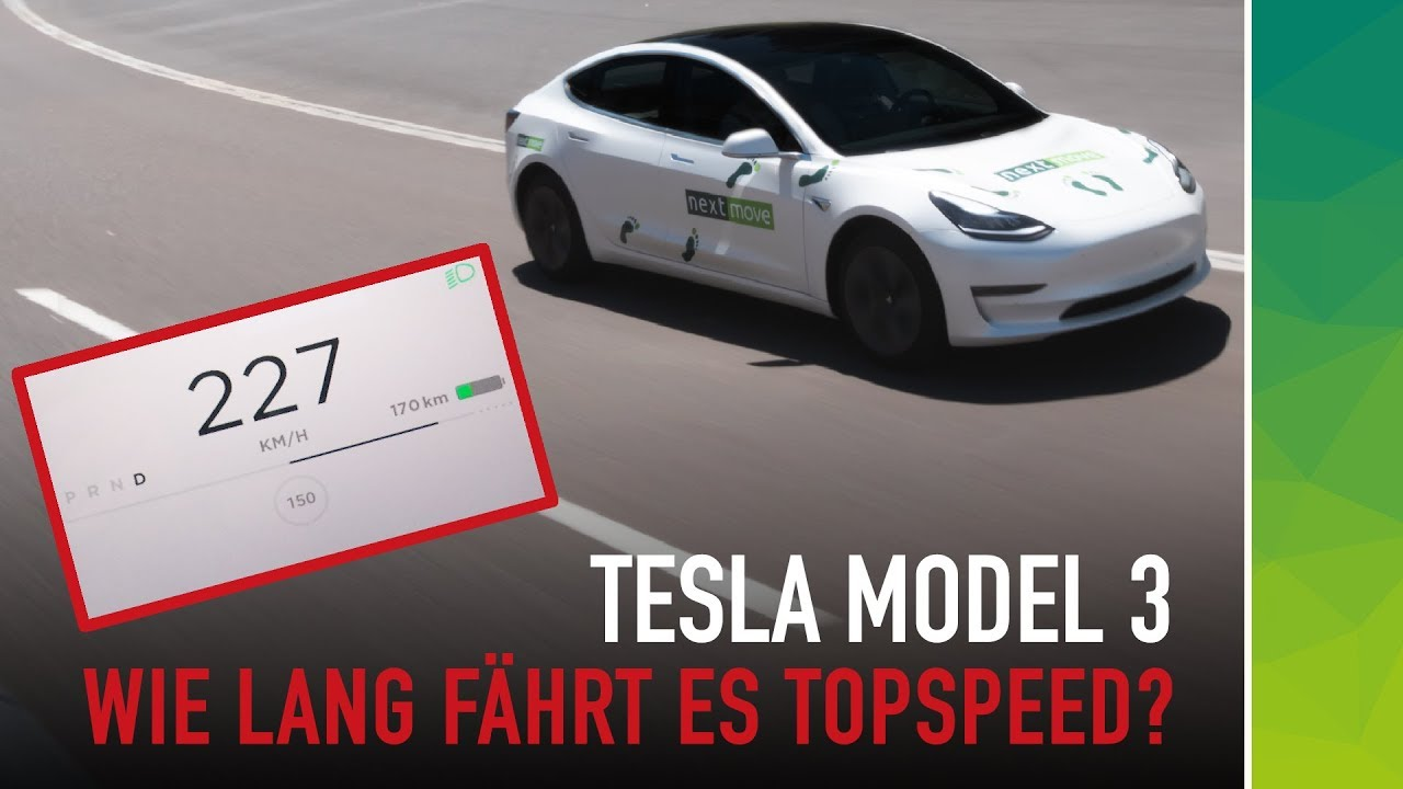 nextmove Tesla Mode 3 Autobahn Highspeed Test