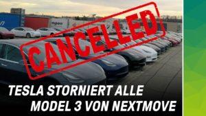 Servicehölle: Tesla storniert Model 3 Großbestellung von nextmove
