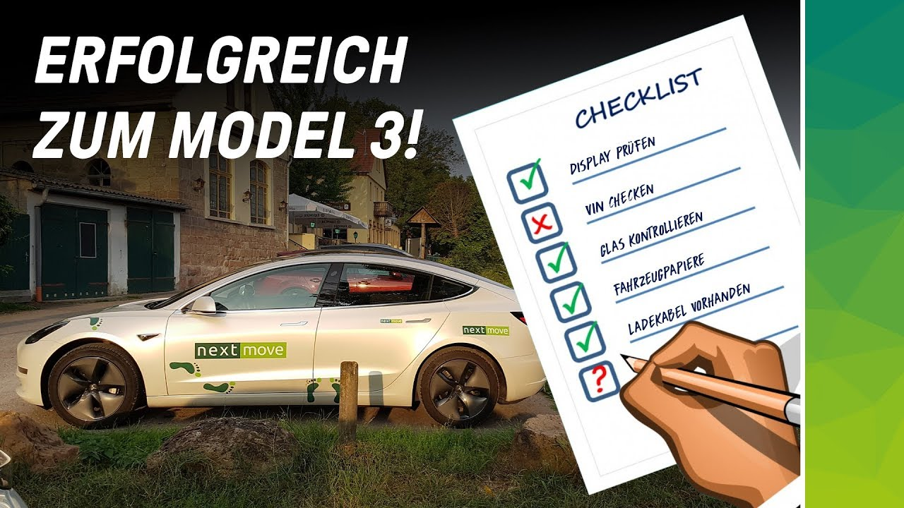 nextmove Tesla Model 3 Checkliste Abholung Delivery