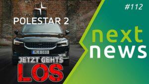 Tesla Fail und Rekord - Ankunft von Polestar 2 - nextnews 112