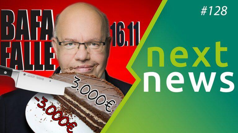 nextnews 128 Peter Altmaiers BAFA-Falle