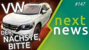 VW ID.6, Mercedes EQS, Tesla akzeptiert Bitcoin - nextnews #147